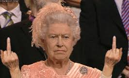 """Work for who?"" - Queen Elizabeth"